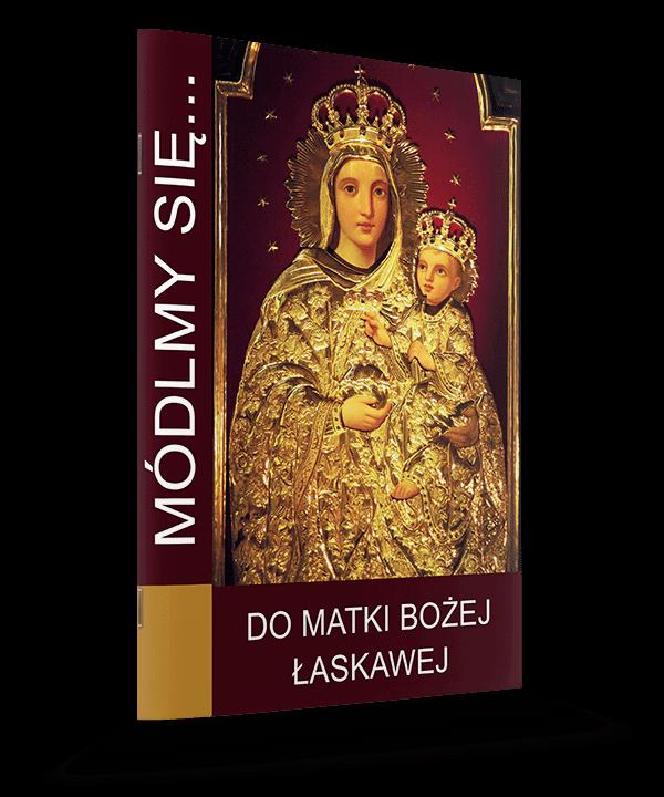 Do Matki Bożej Łaskawej