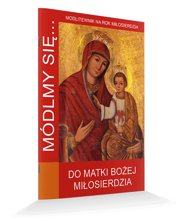 Do Matki Bożej Miłosierdzia