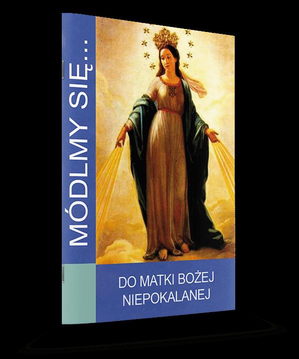 Do Matki Bożej Niepokalanej