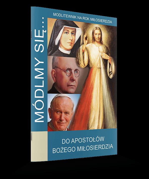 Do Apostołów Bożego Miłosierdzia