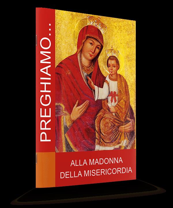 Alla Madonna Della Misericordia / Do Matki Bożej Miłosierdzia po włosku