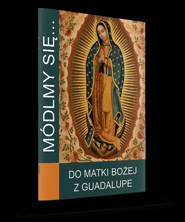 Do Matki Bożej z Guadalupe