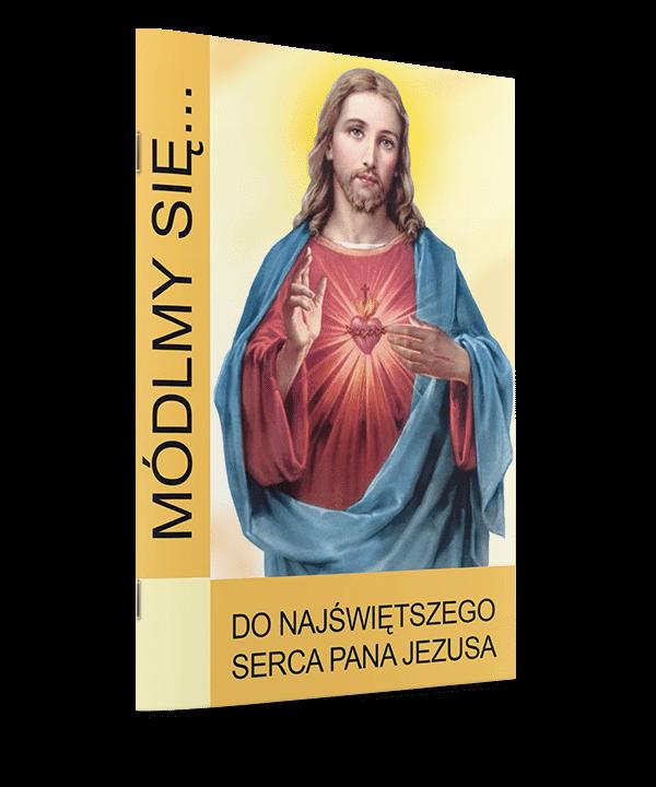 Do Najświętszego Serca Pana Jezusa