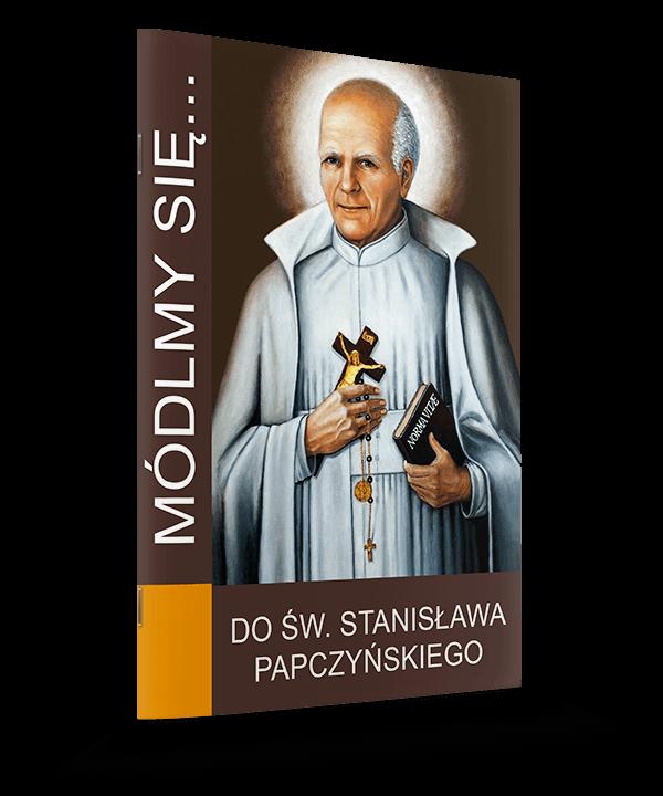 Do Świętego Stanisława Papczyńskiego