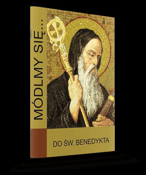 Do Świętego Benedykta