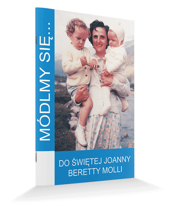 Do Świętej Joanny Beretty Molli