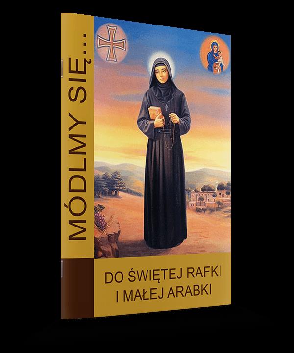 Do Świętej Rafki i Małej Arabki