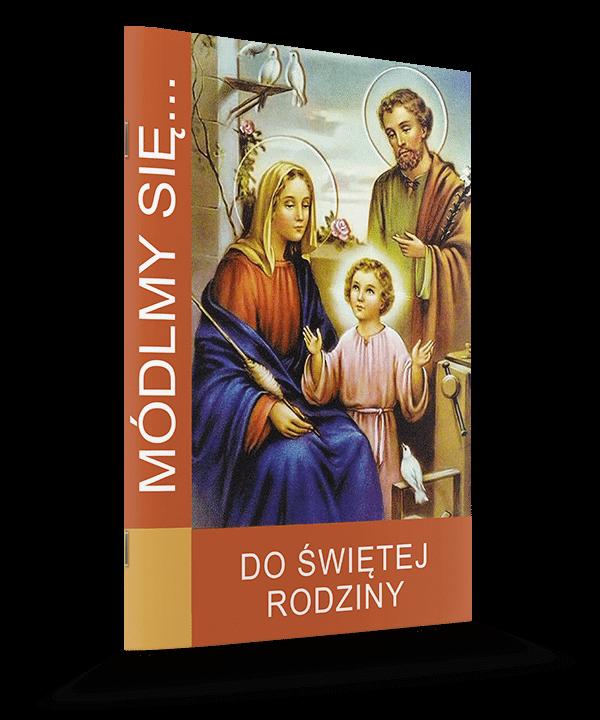 Do Świętej Rodziny