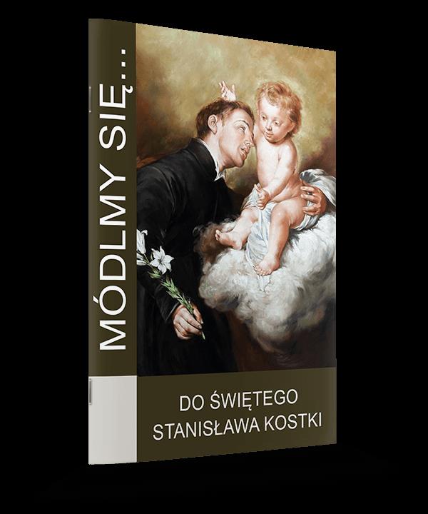 Do Świętego Stanisława Kostki