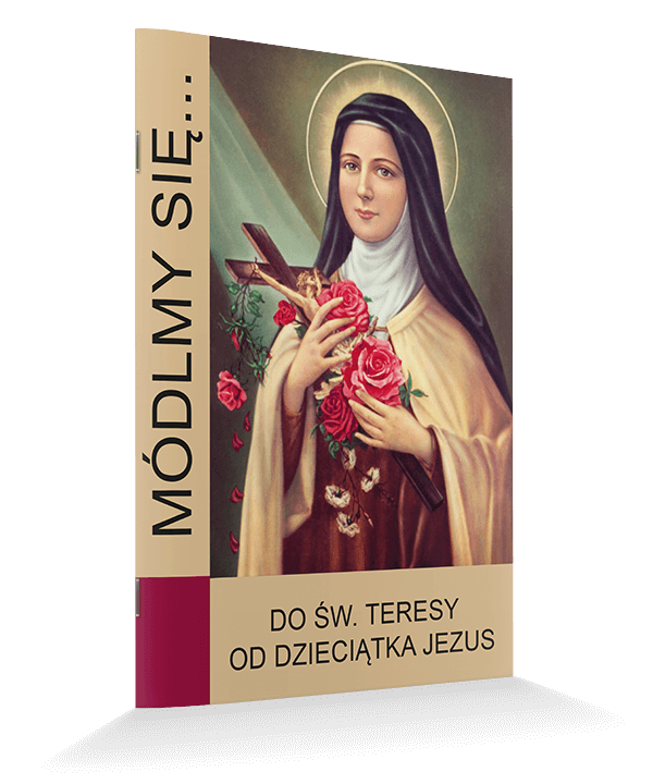 Do Świętej Teresy od Dzieciątka Jezus