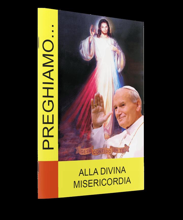 Alla Divina Misericordia / Do Miłosierdzia Bożego po włosku