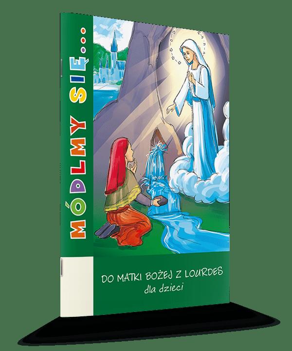 Do Matki Bożej z Lourdes dla dzieci