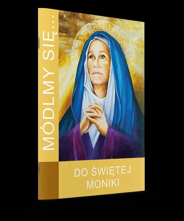 Módlmy się do św. Moniki