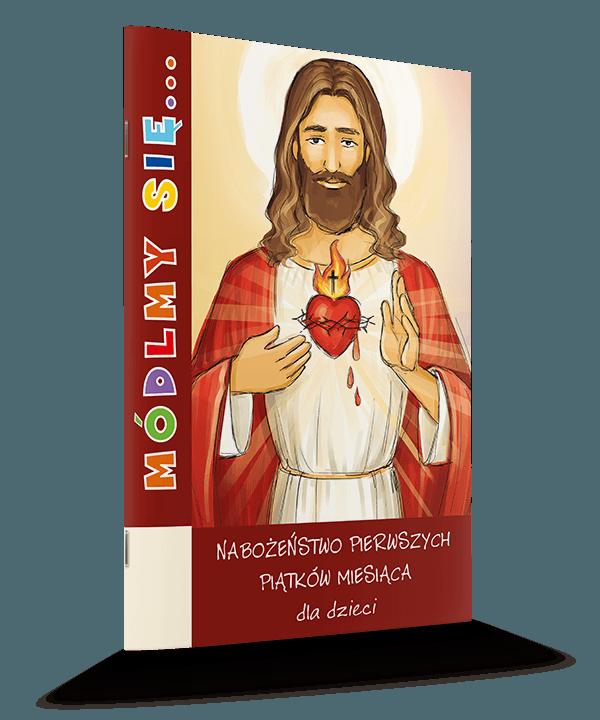 Modlitewnik pierwszych piątków miesiąca dla dzieci