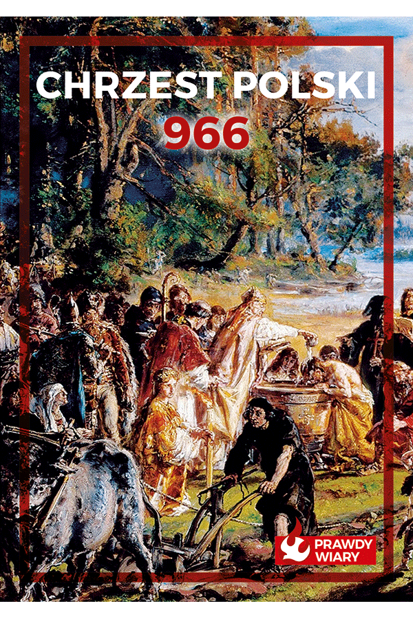 Chrzest Polski 966. Zeszyt 3.