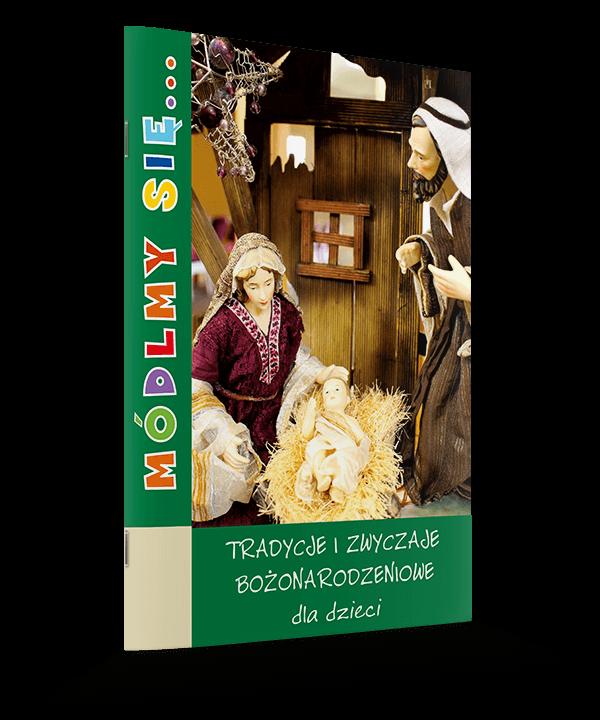 Tradycje i zwyczaje bożonarodzeniowe dla dzieci